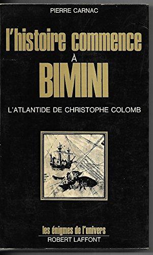 A história começa em Bimini, Christophes Atlantis ...